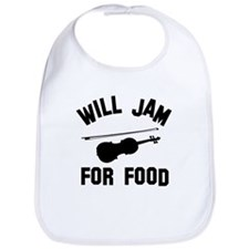 Will jam or play the Violin for food Bib