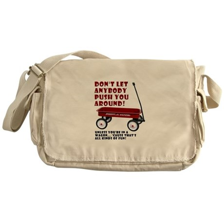 Push You Around In A Wagon Funny T-Shirt Messenger