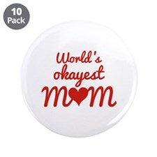 "World's Okayest Mom 3.5"" Button (10 pack)"