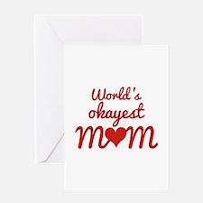 World's Okayest Mom Greeting Card