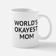 World's Okayest Mom Mug