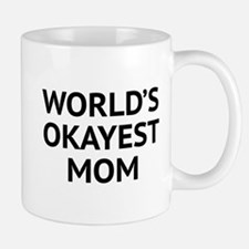 World's Okayest Mom Small Small Mug