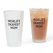 World's Okayest Mom Drinking Glass
