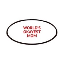 World's Okayest Mom Patches