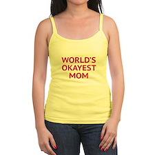 World's Okayest Mom Jr.Spaghetti Strap