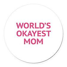 World's Okayest Mom Round Car Magnet