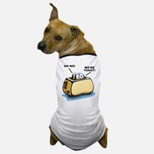 We're Toast Funny T-Shirt Dog T-Shirt