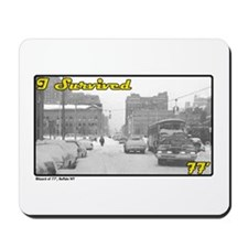 I Survived 77 (Buffalo, NY) Mousepad