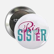 "Big Sister 2.25"" Button"