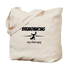 Breakdancing my therapy Tote Bag