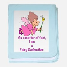 I am a Fairy Godmother baby blanket