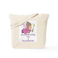 I am a Fairy Godmother Tote Bag