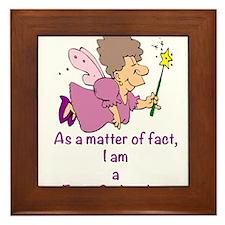 I am a Fairy Godmother Framed Tile