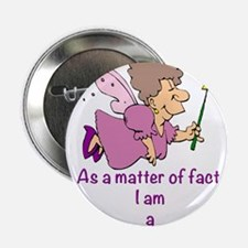 "I am a Fairy Godmother 2.25"" Button"