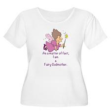 I am a Fairy Godmother Plus Size T-Shirt