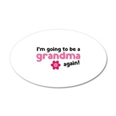 I'm going to be a grandma again 22x14 Oval Wall Pe