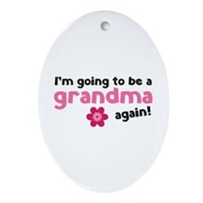 I'm going to be a grandma again Ornament (Oval)