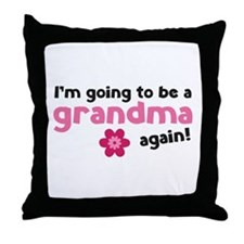 I'm going to be a grandma again Throw Pillow