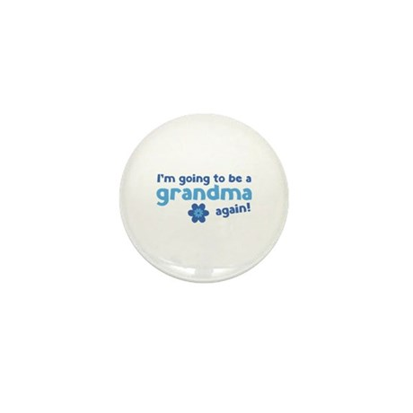 I'm going to be a grandma again Mini Button (10 pa