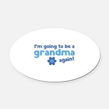 I'm going to be a grandma again Oval Car Magnet