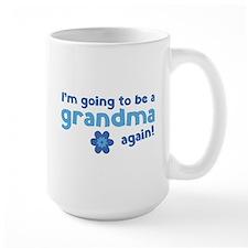 I'm going to be a grandma again Mug