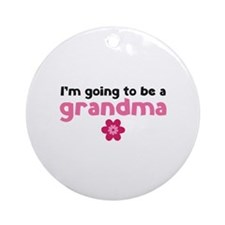 I'm going to be a grandma Ornament (Round)