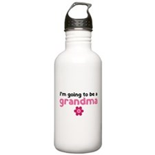 I'm going to be a grandma Water Bottle