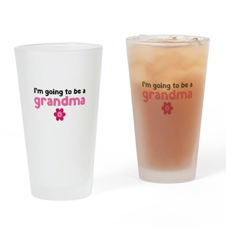 I'm going to be a grandma Drinking Glass