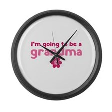 I'm going to be a grandma Large Wall Clock