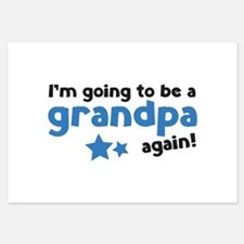 I'm going to be a grandpa again Invitations