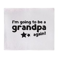 I'm going to be a grandpa again Stadium Blanket