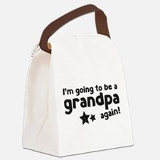 I'm going to be a grandpa again Canvas Lunch Bag