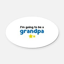 I'm going to be a grandpa Oval Car Magnet