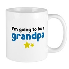 I'm going to be a grandpa Mug