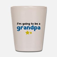 I'm going to be a grandpa Shot Glass