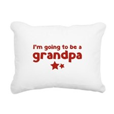 I'm going to be a grandpa Rectangular Canvas Pillo