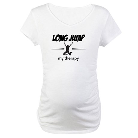 Long Jump my therapy Maternity T-Shirt