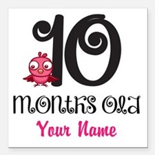 10 Months Old Baby Bird - Personalized Square Car