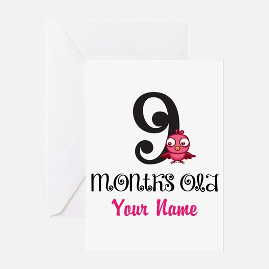 9 Months Old Baby Bird - Personalized Greeting Car