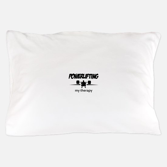 Powerlifting my therapy Pillow Case