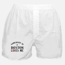 Somebody In Boston Boxer Shorts