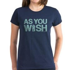 Princess Bride As You Wish T-Shirt