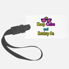 Crown Sunglasses Keep Calm And Ketchup On Luggage Tag