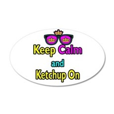 Crown Sunglasses Keep Calm And Ketchup On Wall Decal