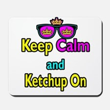 Crown Sunglasses Keep Calm And Ketchup On Mousepad