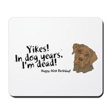 Happy 40th Birthday Mousepad