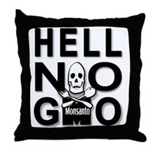 HELL NO GMO Throw Pillow