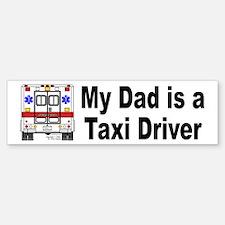 Taxi Driver Dad Bumper Bumper Bumper Sticker