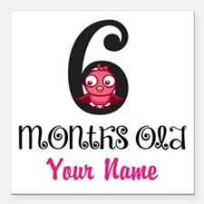 6 Months Old Baby Bird - Personalized Square Car M