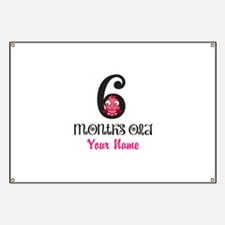 6 Months Old Baby Bird - Personalized Banner